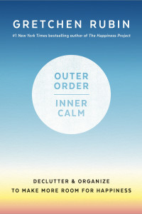Outer-Order-Inner-Calm-by-Gretchen-Rubin-1